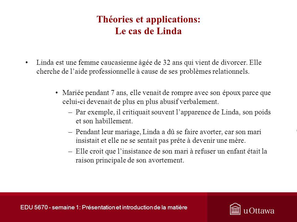 Théories et applications: Le cas de Linda