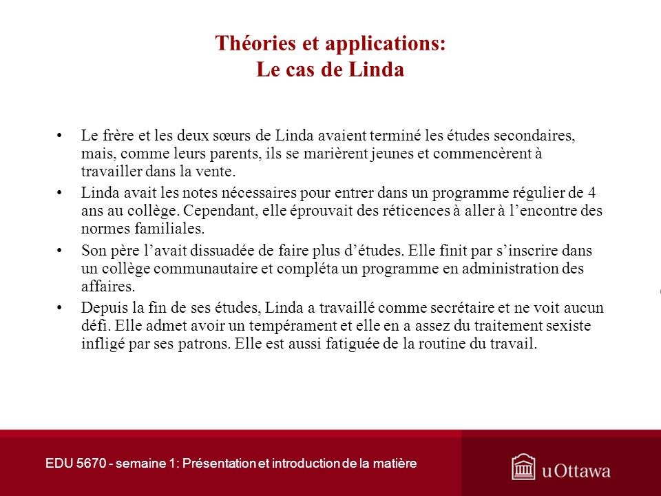 Théories et applications: Le cas de Linda