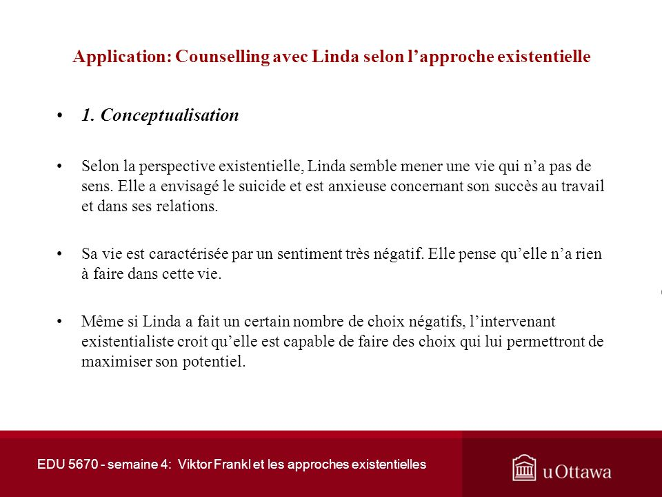 Application: Counselling avec Linda selon l'approche existentielle