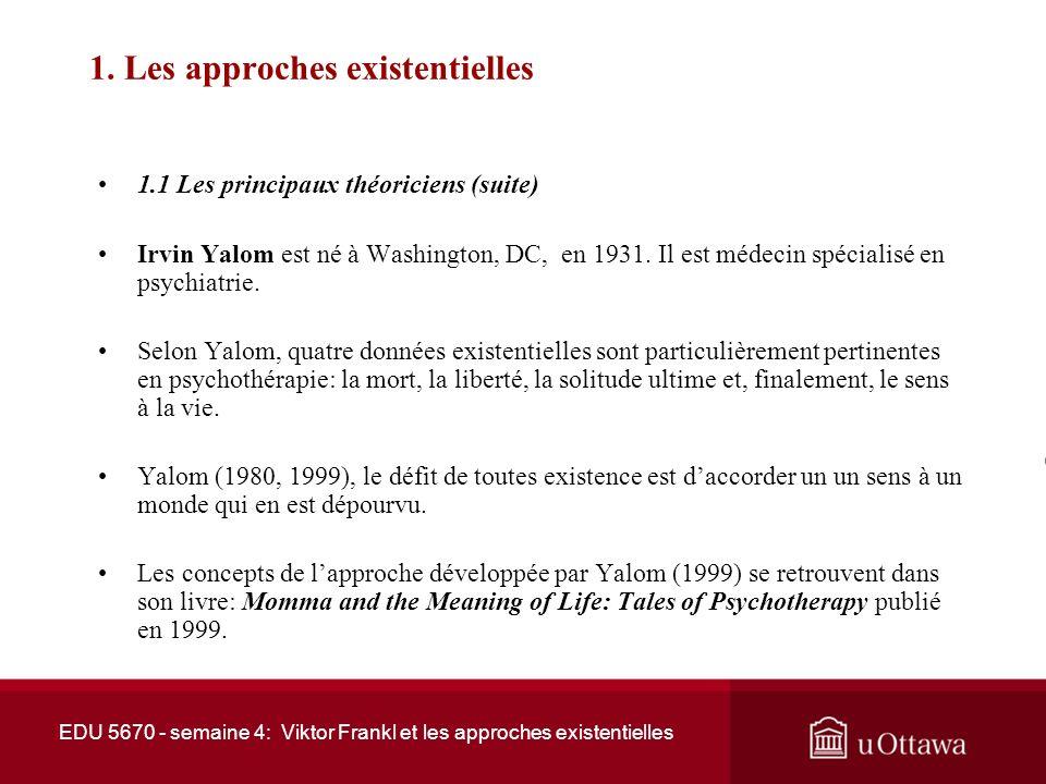 1. Les approches existentielles
