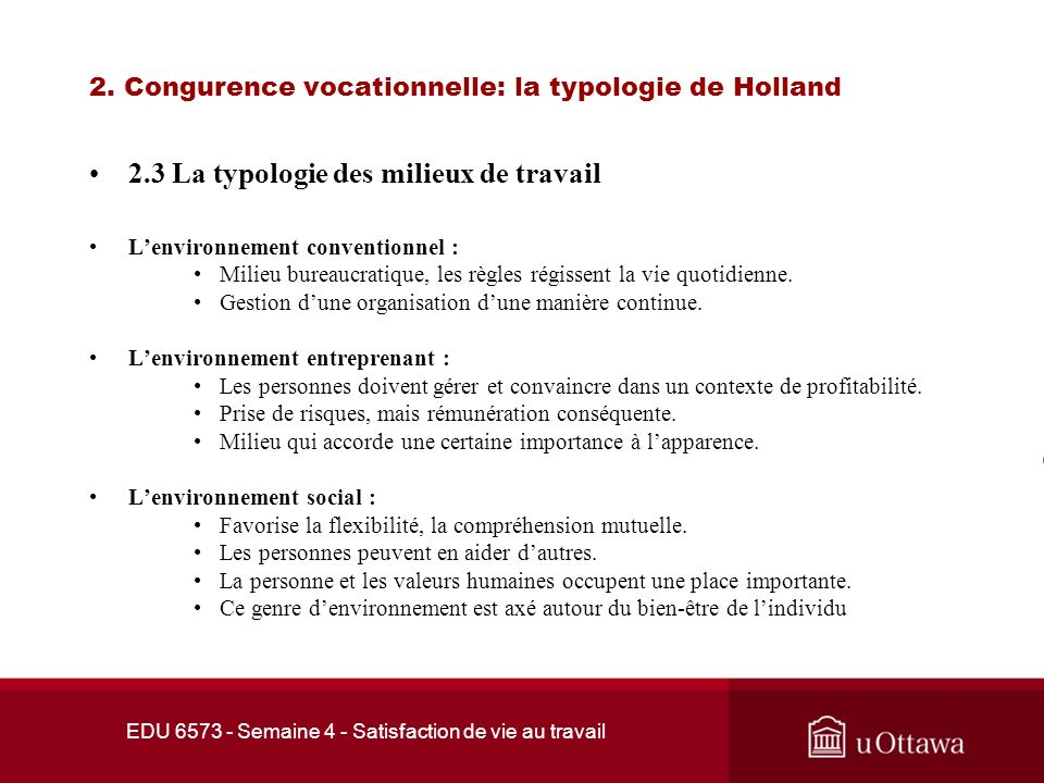2. Congurence vocationnelle: la typologie de Holland