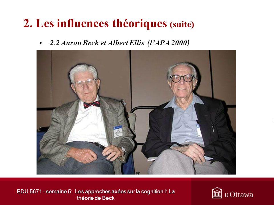 2. Les influences théoriques (suite)