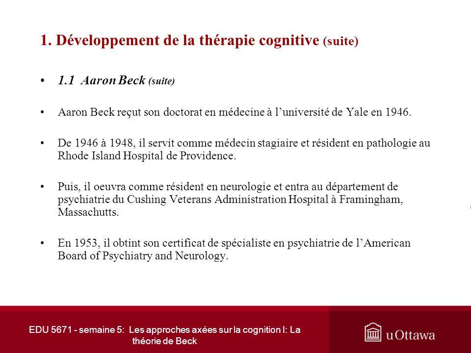 1. Développement de la thérapie cognitive (suite)