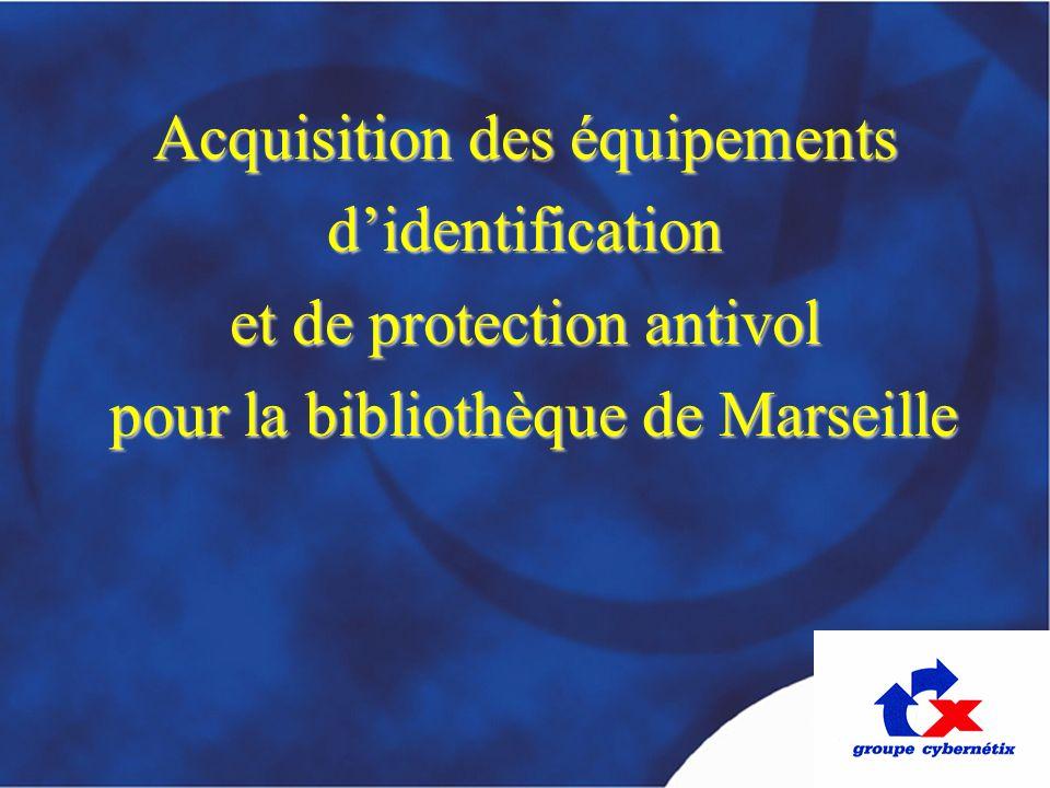 Acquisition des équipements d'identification et de protection antivol