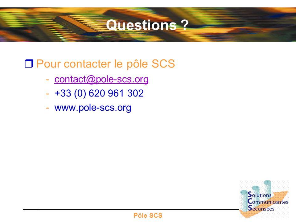 Questions Pour contacter le pôle SCS contact@pole-scs.org