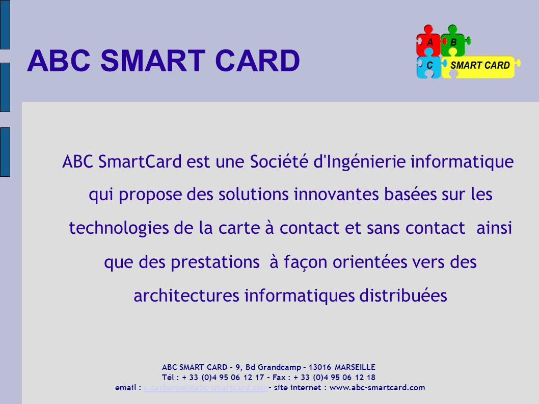 ABC SMART CARD - 9, Bd Grandcamp – MARSEILLE