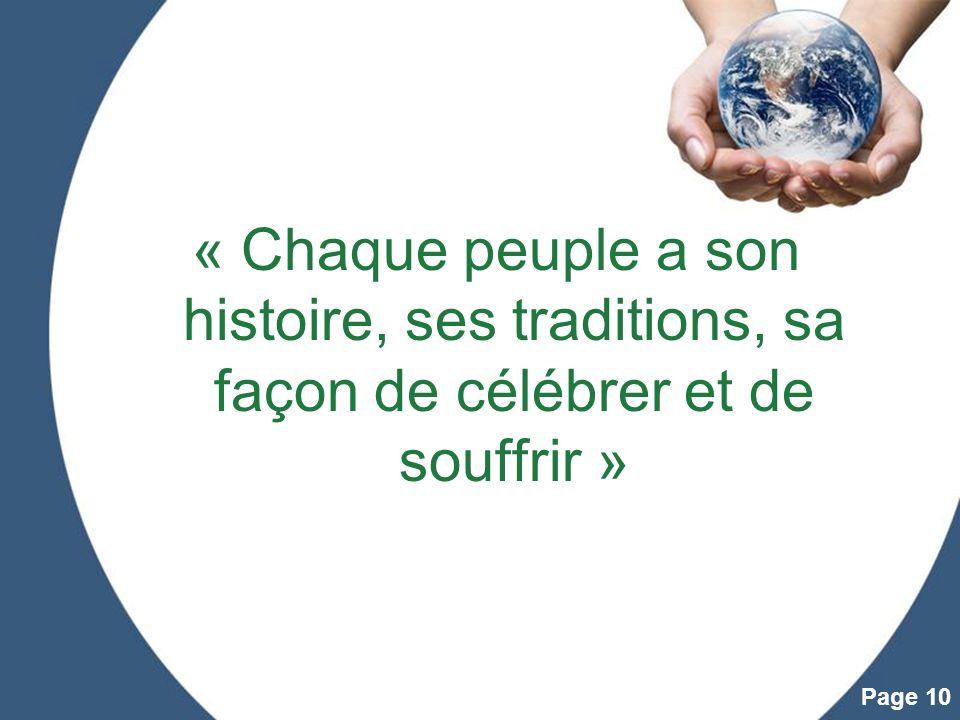 « Chaque peuple a son histoire, ses traditions, sa façon de célébrer et de souffrir »