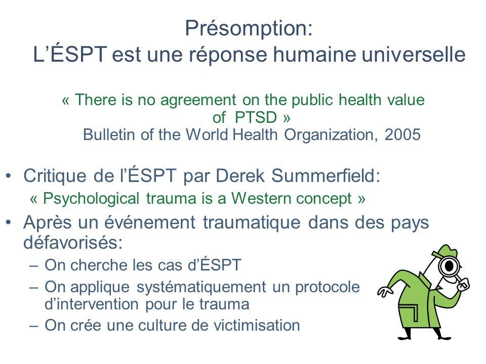 Présomption: L'ÉSPT est une réponse humaine universelle