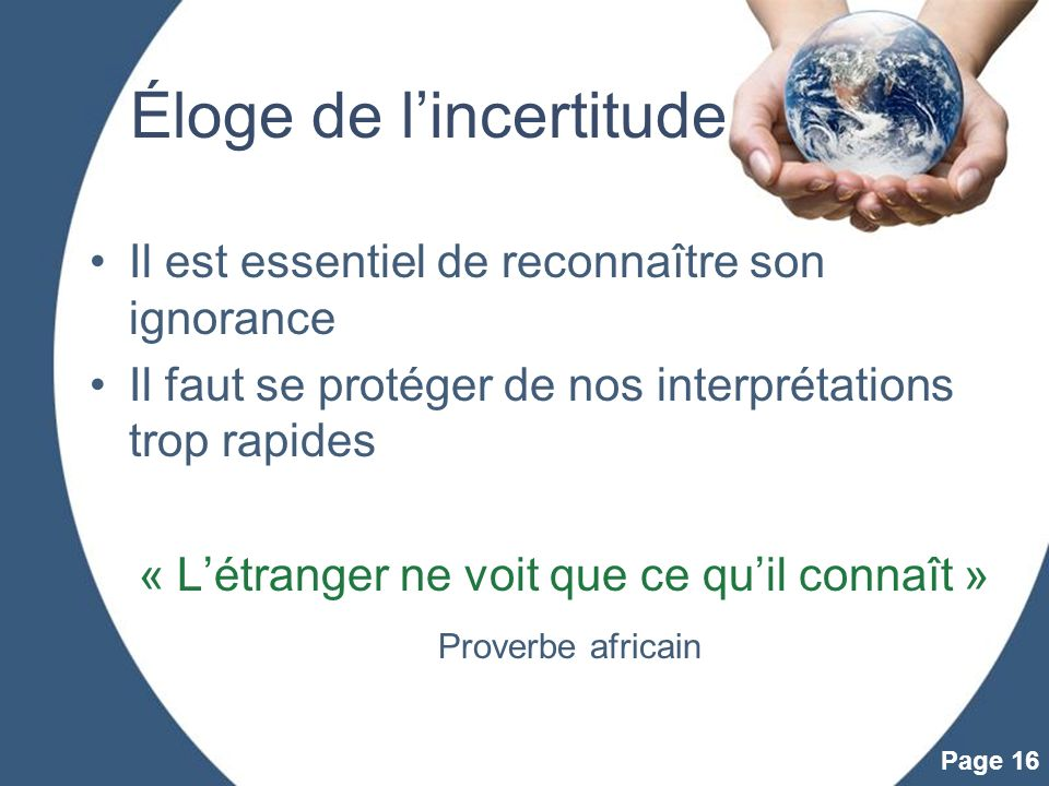 Éloge de l'incertitude