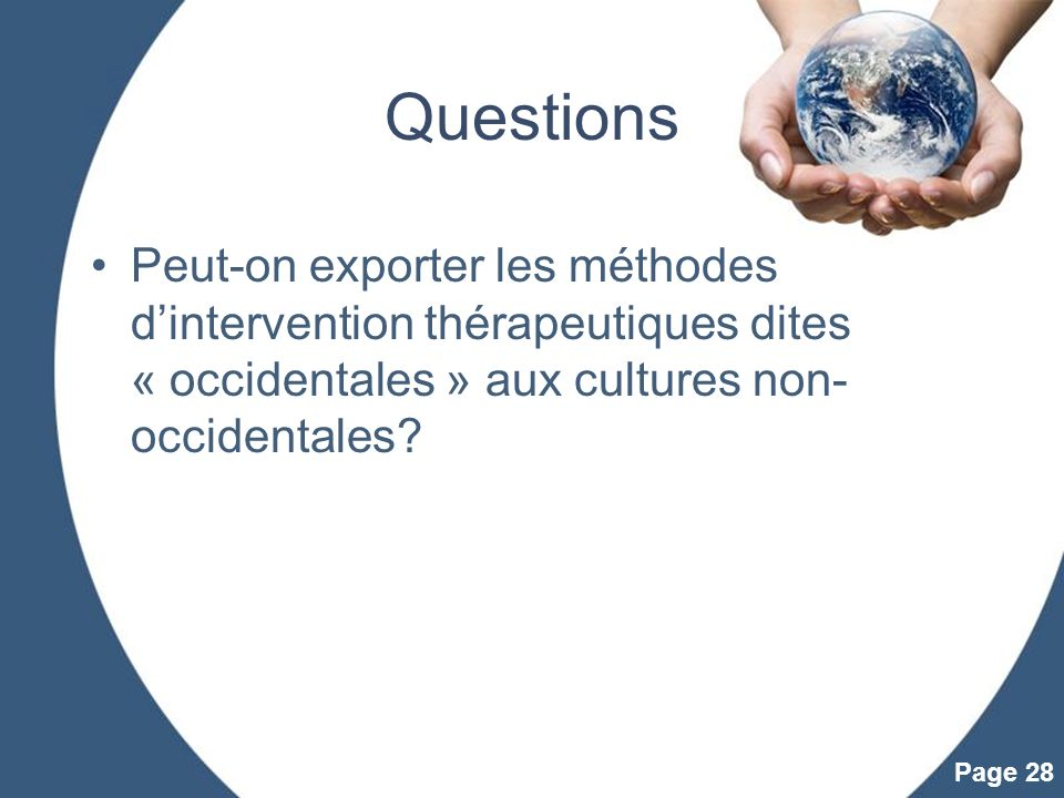 Questions Peut-on exporter les méthodes d'intervention thérapeutiques dites « occidentales » aux cultures non-occidentales