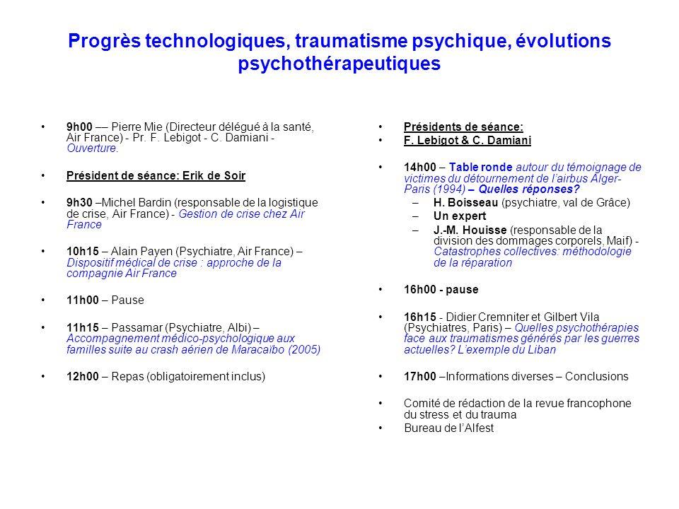 Progrès technologiques, traumatisme psychique, évolutions psychothérapeutiques