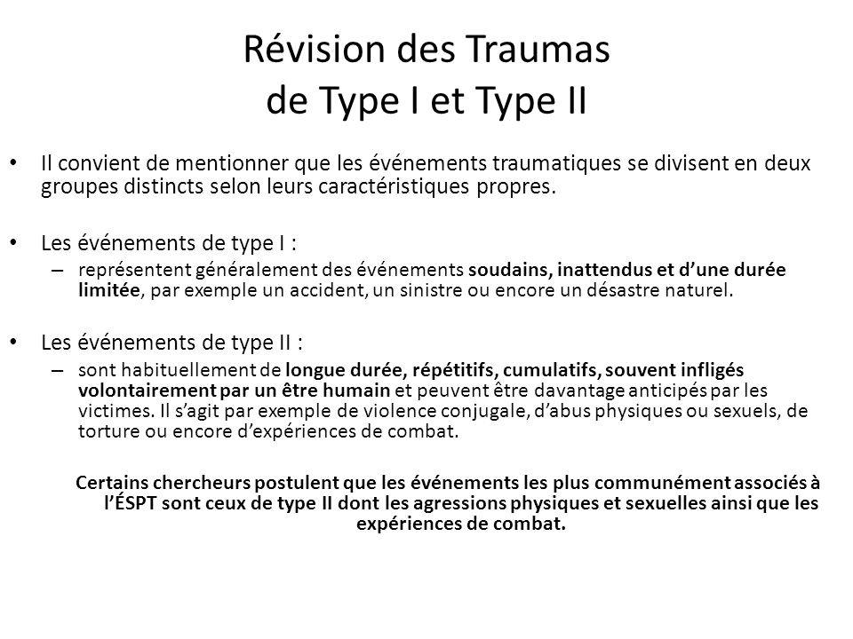 Révision des Traumas de Type I et Type II