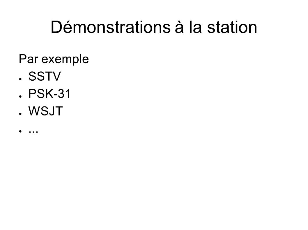 Démonstrations à la station