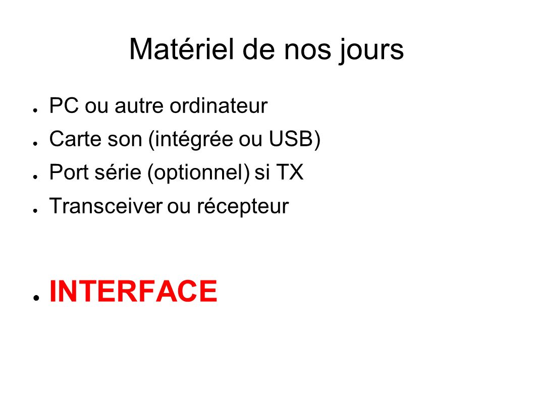 Matériel de nos jours INTERFACE PC ou autre ordinateur