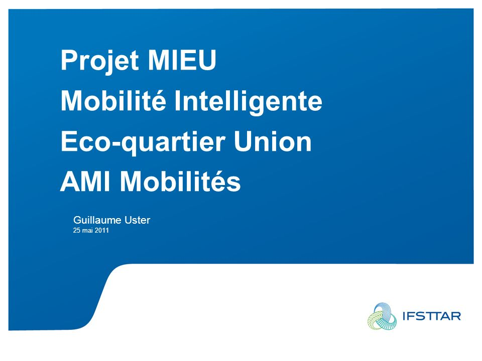 Mobilité Intelligente Eco-quartier Union AMI Mobilités