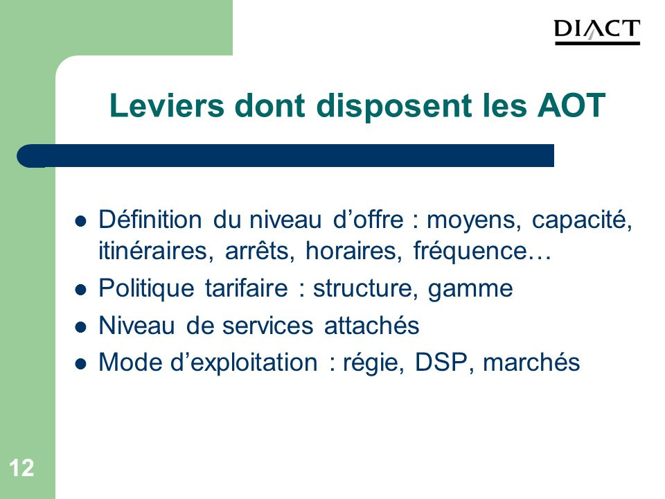 Leviers dont disposent les AOT