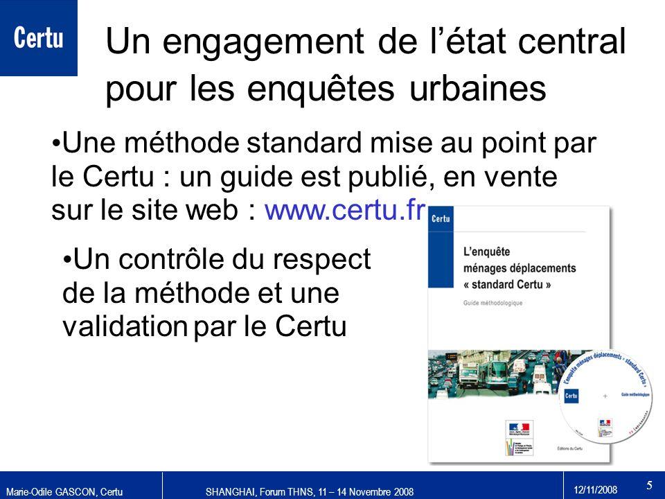 Un engagement de l'état central pour les enquêtes urbaines