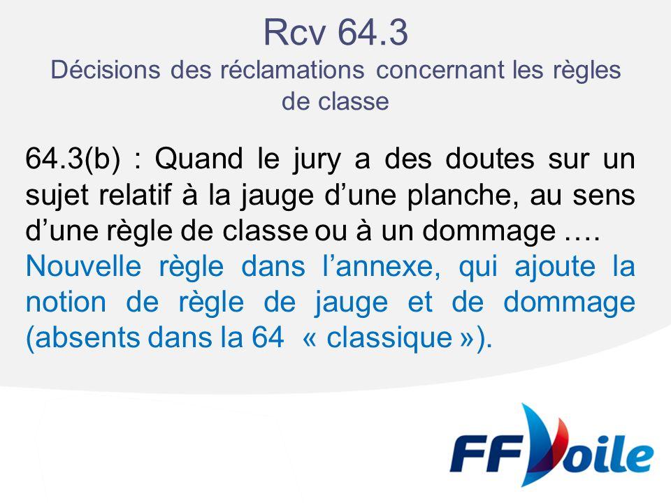 Rcv 64.3 Décisions des réclamations concernant les règles de classe