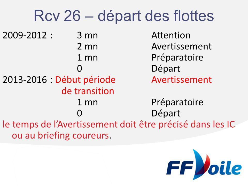 Rcv 26 – départ des flottes