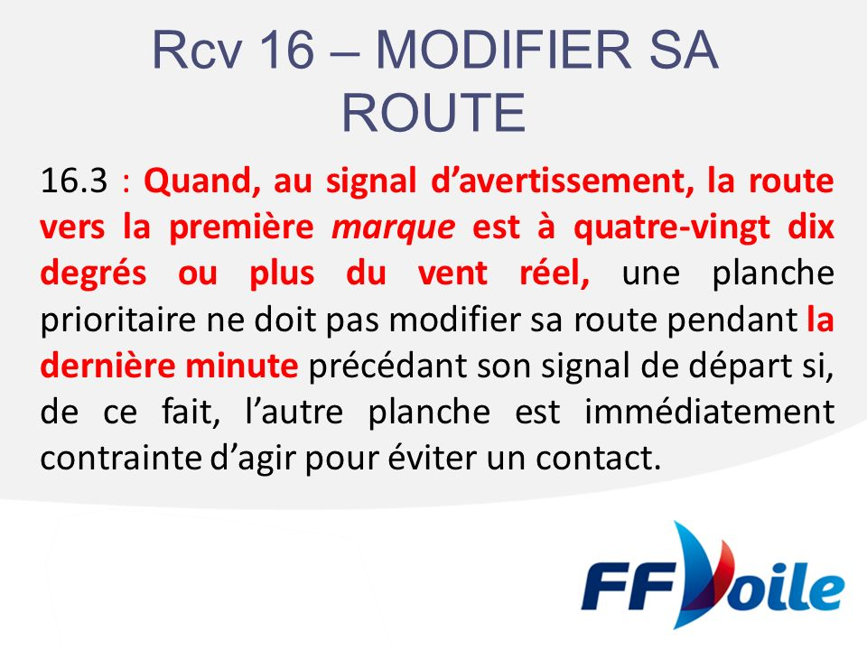 Rcv 16 – MODIFIER SA ROUTE