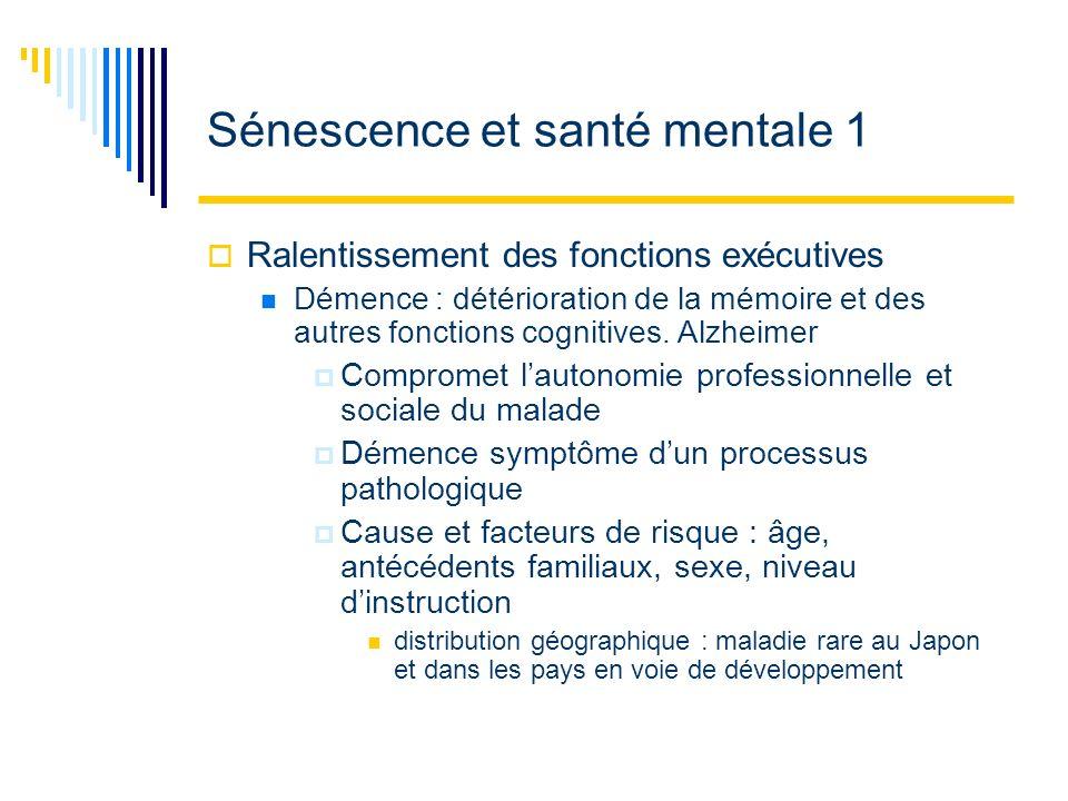 Sénescence et santé mentale 1