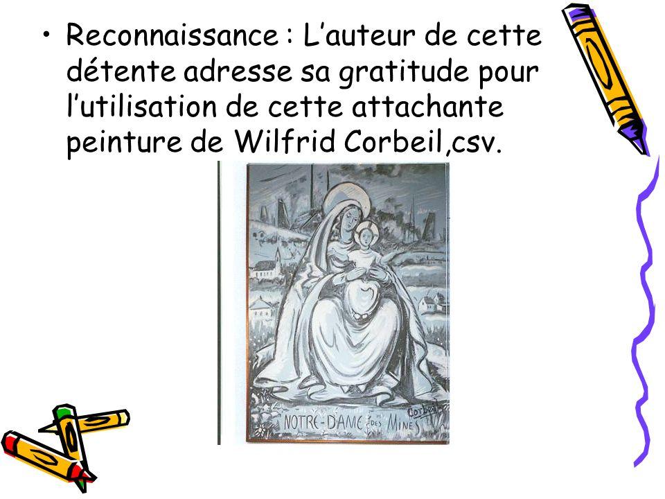 Reconnaissance : L'auteur de cette détente adresse sa gratitude pour l'utilisation de cette attachante peinture de Wilfrid Corbeil,csv.