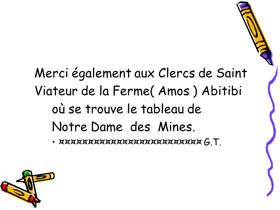 Merci également aux Clercs de Saint