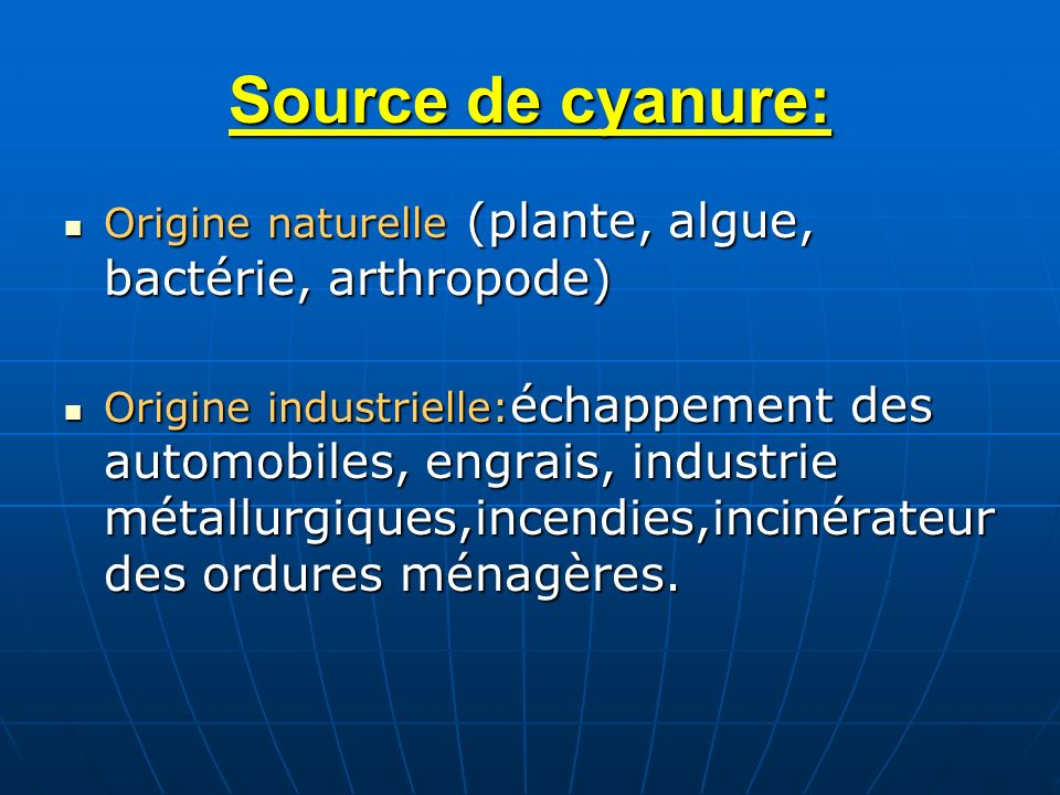 Source de cyanure:Origine naturelle (plante, algue, bactérie, arthropode)
