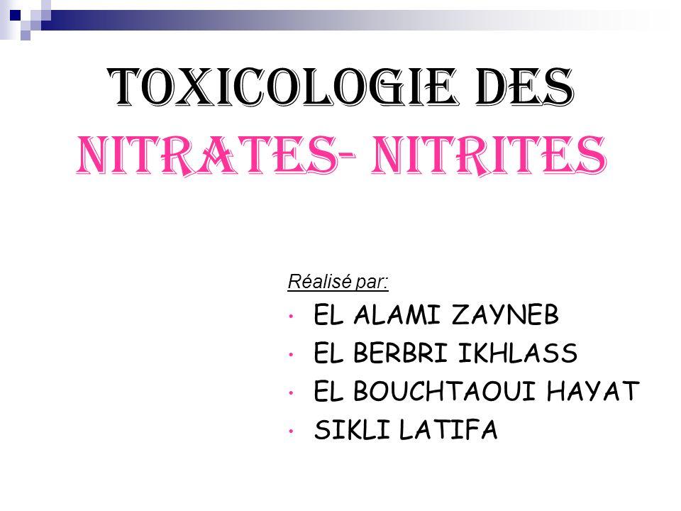TOXICOLOGIE DES NITRATES- NITRITES