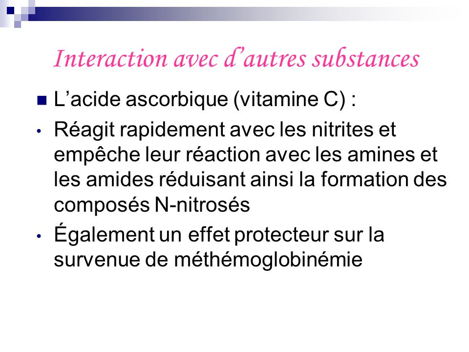 Interaction avec d'autres substances