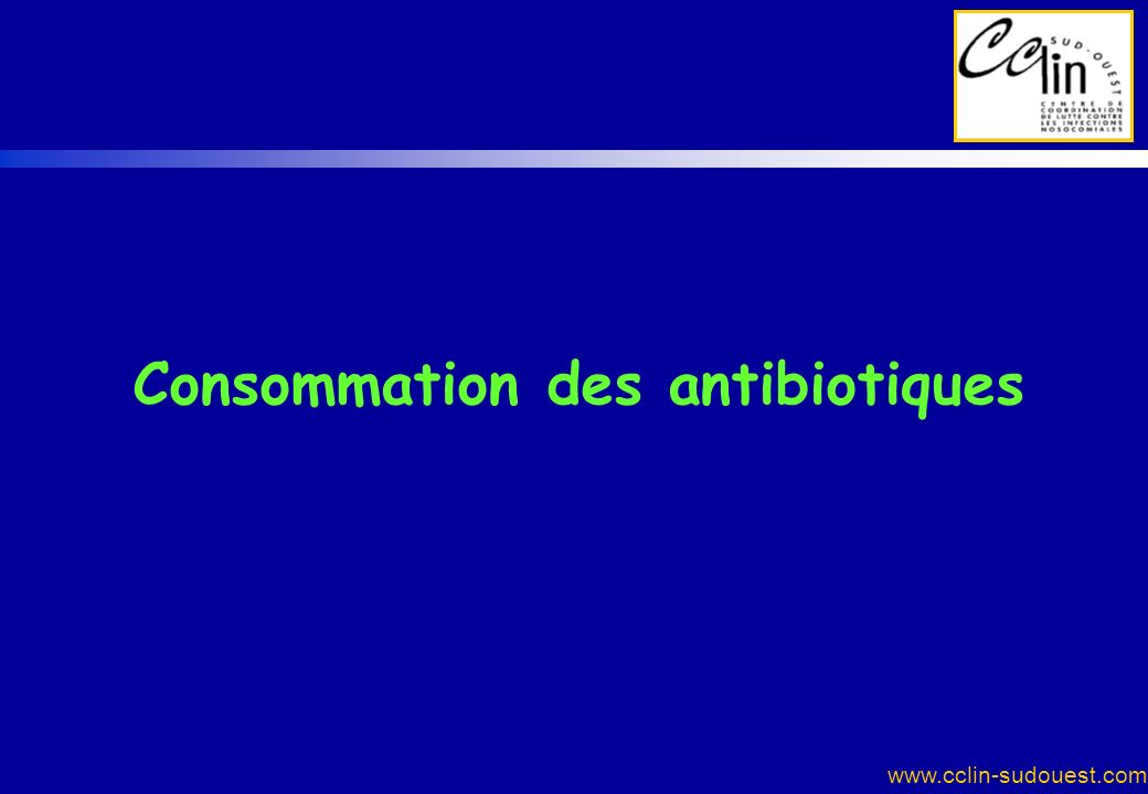 Consommation des antibiotiques
