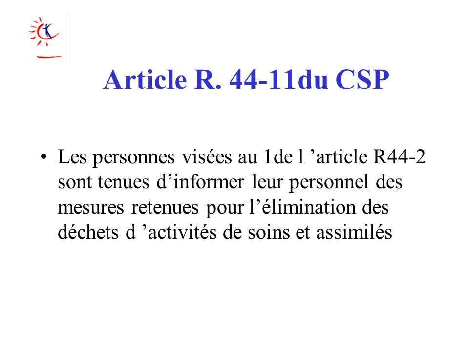 Article R. 44-11du CSP