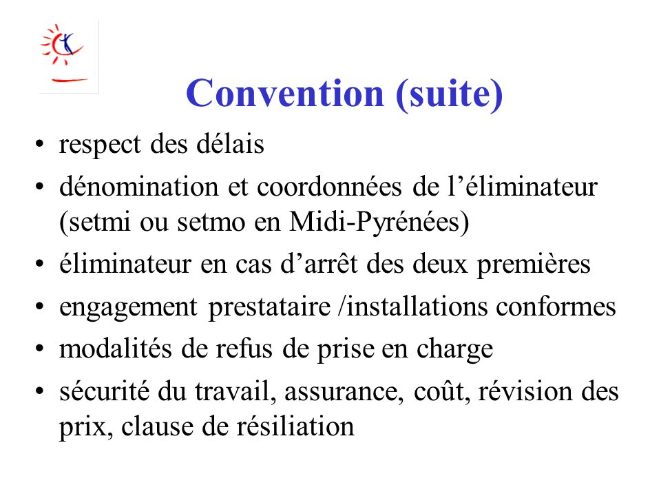 Convention (suite) respect des délais