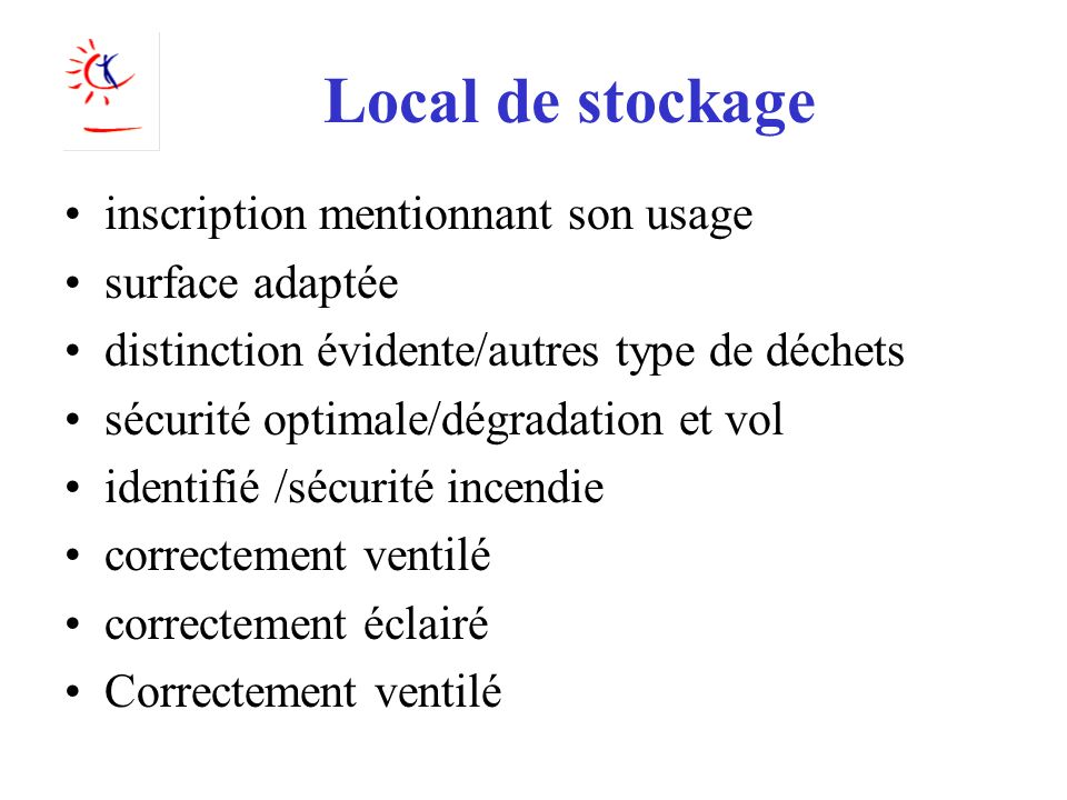 Local de stockage inscription mentionnant son usage surface adaptée