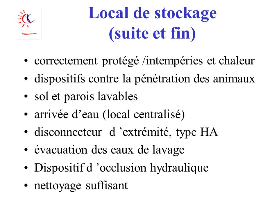 Local de stockage (suite et fin)