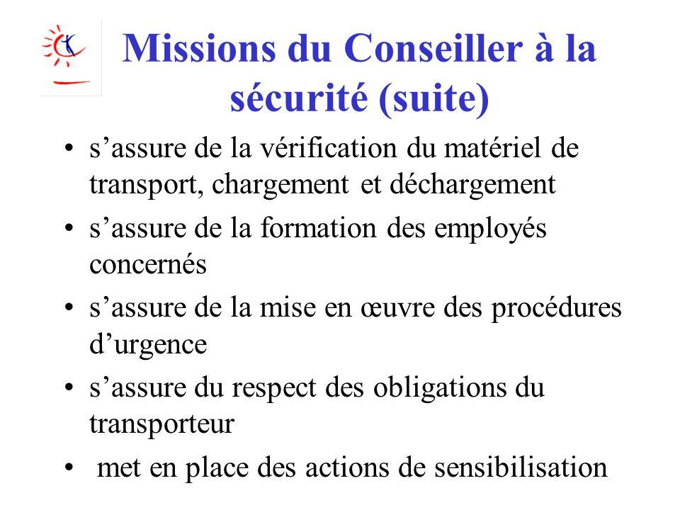 Missions du Conseiller à la sécurité (suite)