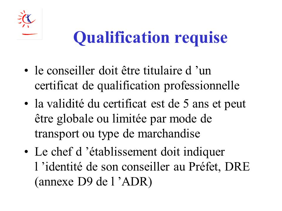 Qualification requise