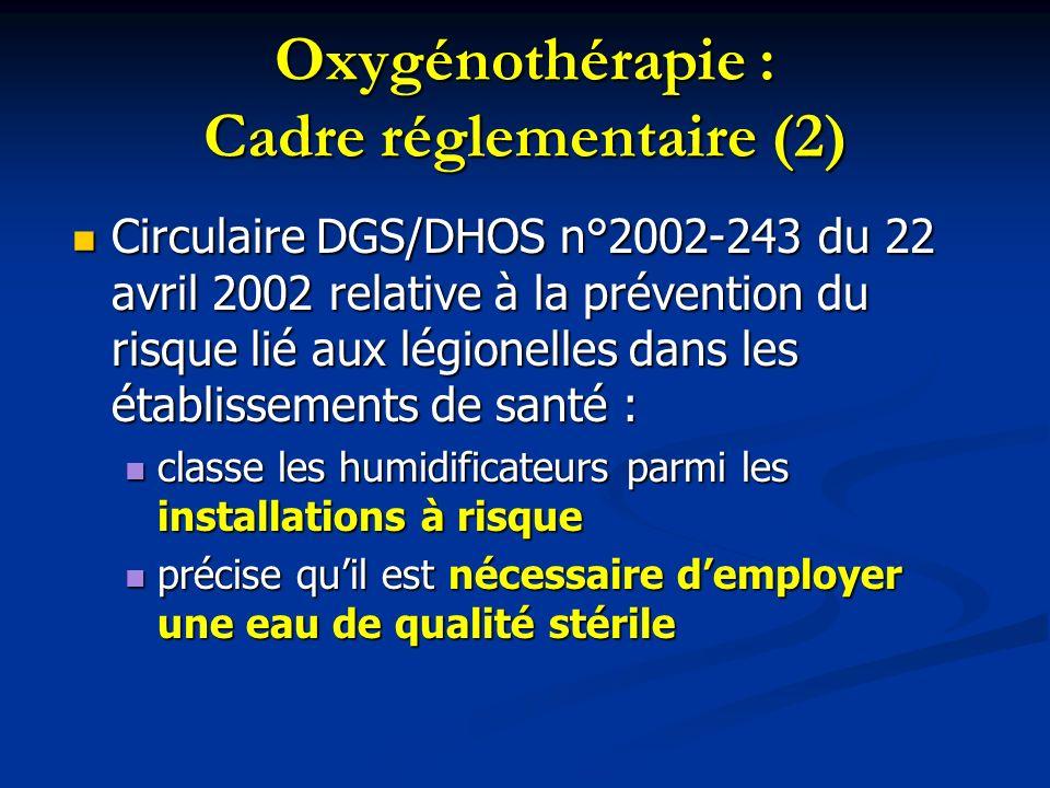 Oxygénothérapie : Cadre réglementaire (2)