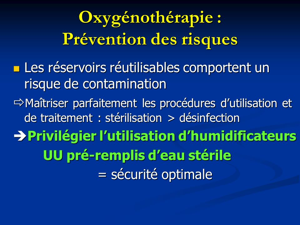 Oxygénothérapie : Prévention des risques