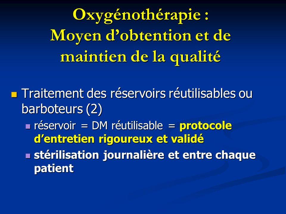Oxygénothérapie : Moyen d'obtention et de maintien de la qualité
