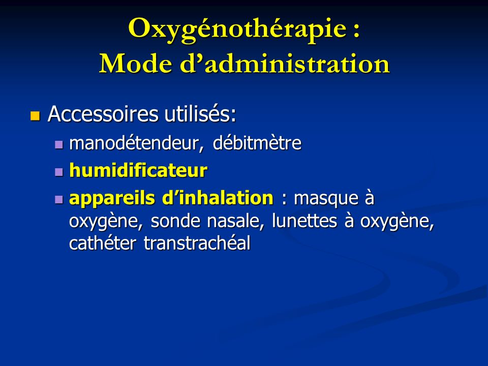 Oxygénothérapie : Mode d'administration