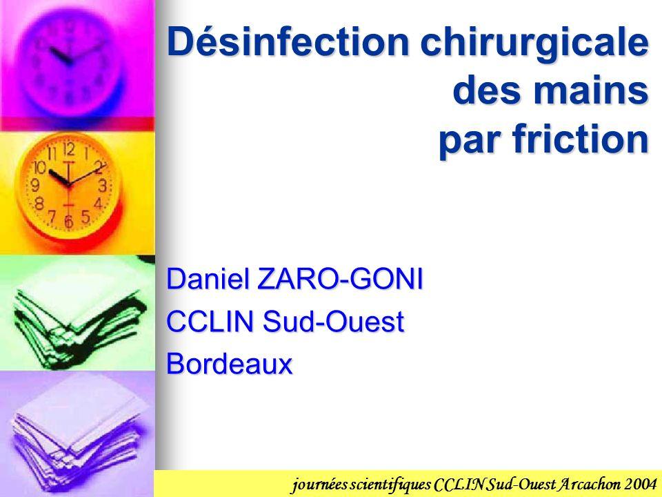 Désinfection chirurgicale des mains par friction