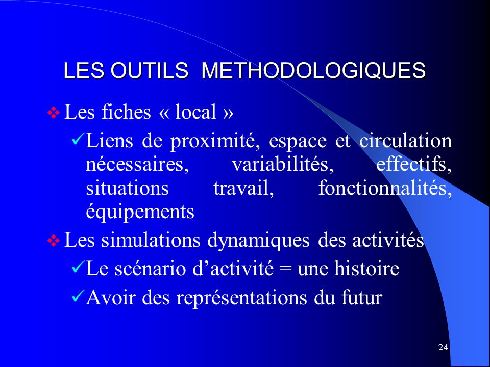 LES OUTILS METHODOLOGIQUES