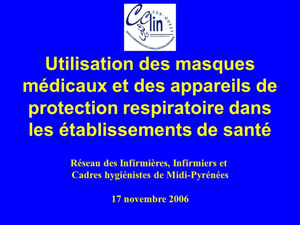 Utilisation des masques médicaux et des appareils de protection respiratoire dans les établissements de santé