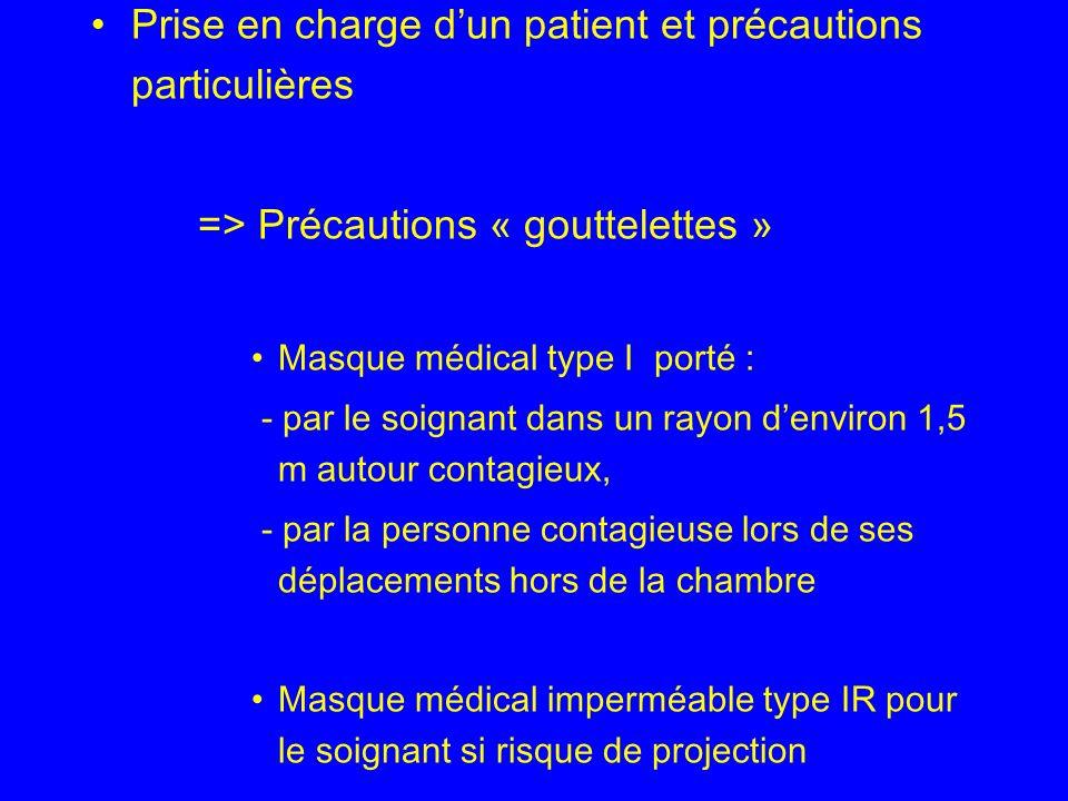 Prise en charge d'un patient et précautions particulières