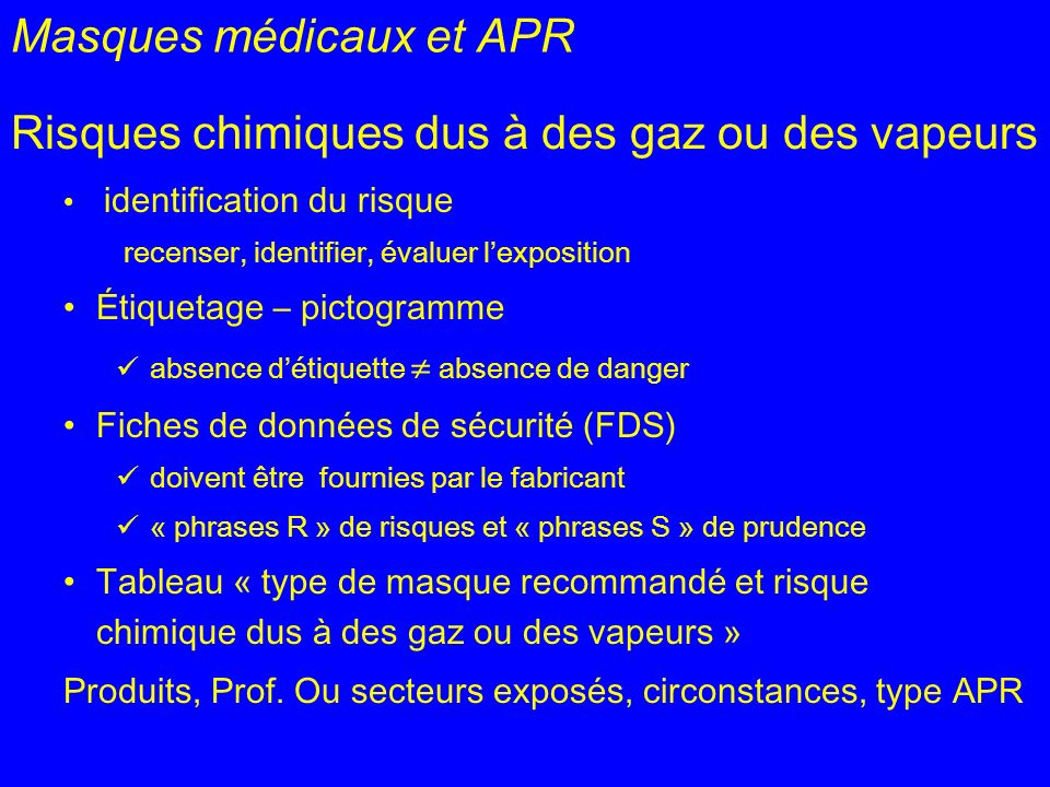 Masques médicaux et APR