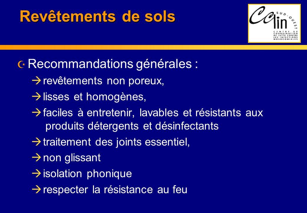 Revêtements de sols Recommandations générales :