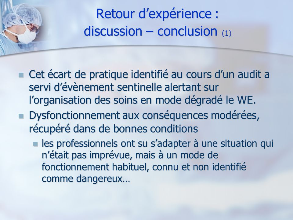 Retour d'expérience : discussion – conclusion (1)