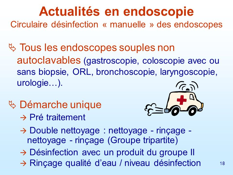 Actualités en endoscopie Circulaire désinfection « manuelle » des endoscopes