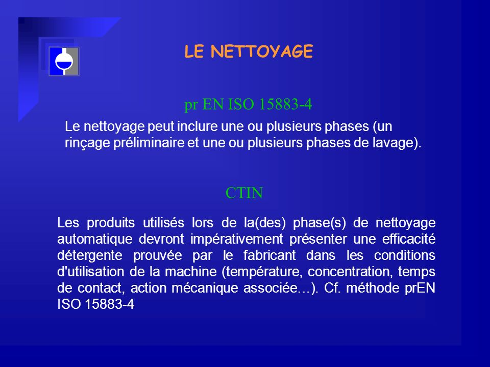 LE NETTOYAGE pr EN ISO 15883-4 CTIN